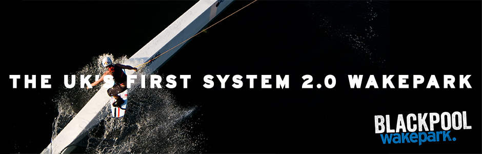 The UK's First System 2.0 Wakepark